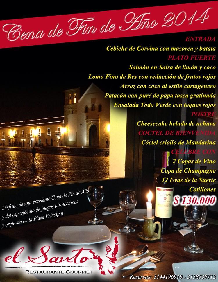 Cena de fin de a o restaurante el santo villa de leyva for Cenas para fin de ano